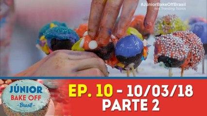 JÚNIOR BAKE OFF - 10.03.18 - PARTE 2