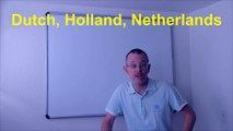 Learn English: Daily Easy English Expression 0497: Dutch, Holland, Netherlands