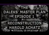 Doctor Who The Daleks Mater Plan Episode 1 Harold Achatz Recon with Original Audio