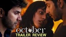 October | TRAILER REACTION REVIEW | Varun Dhawan | Banita Sandhu | Shoojit Sircar