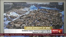 Japan's atrocities of WWII: Exhibition shows chemical weapons left by Japanese invaders in China