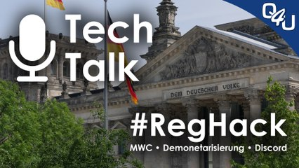 RegHack, MWC, YouTube Demonetarisierung,  Discord - QSO4YOU Tech Talk #1 (Pilotfolge)