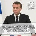 Emmanuel Macron agacé par la question d'une journaliste sur sa visite privée du Taj Mahal