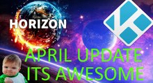 Horizon kodi build april 2017 update with all new awesome addons and menu bar