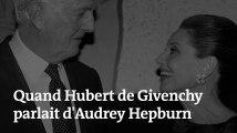 « Presque une histoire d'amour » : quand Hubert de Givenchy parlait d'Audrey Hepburn