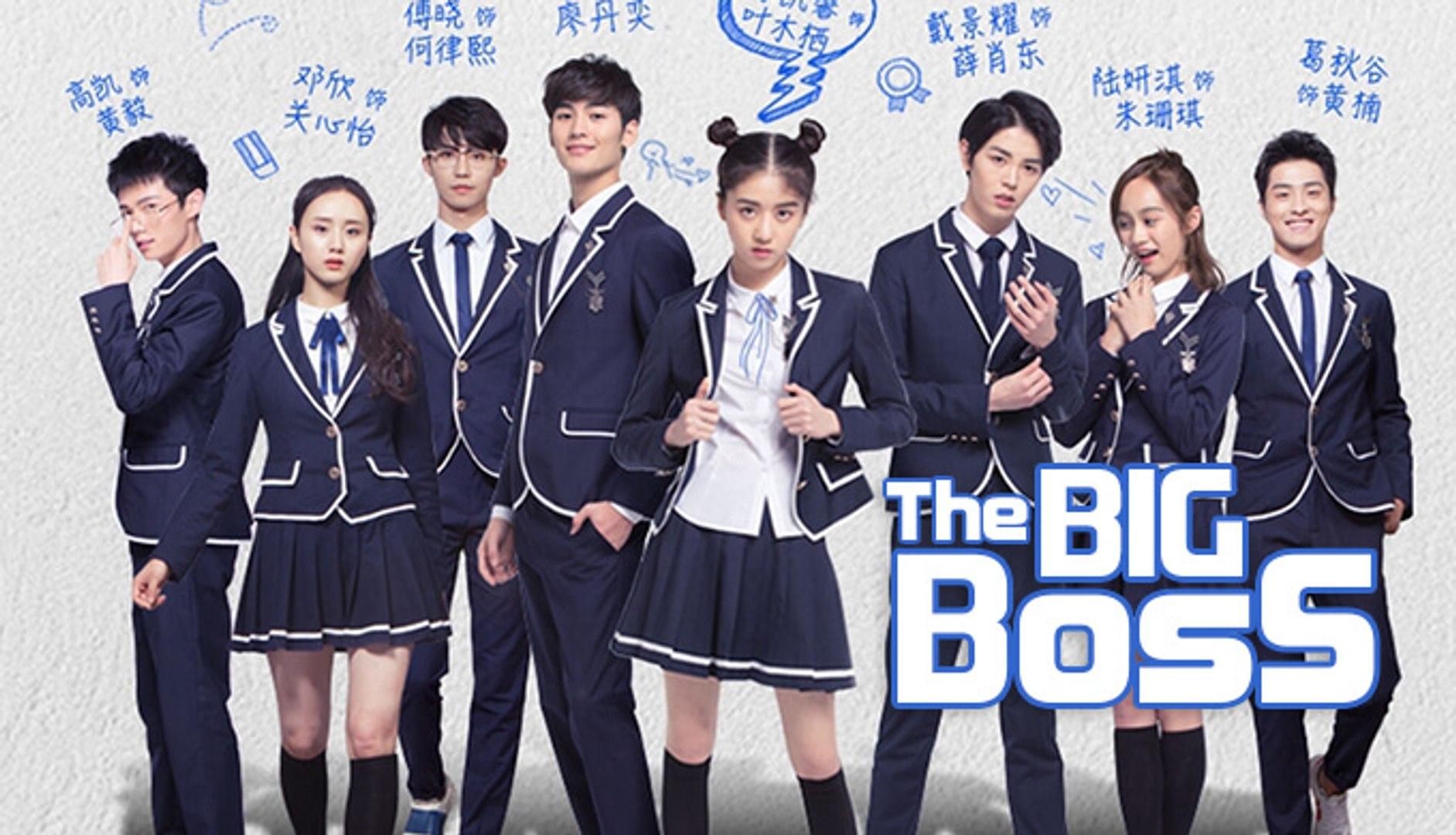 班长大人 - The Big Boss 2017 Ep 1 Engsub
