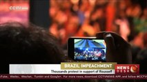 Brazil impeachment: thousands protest in support of Rousseff