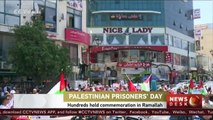 Hundreds of Palestinians commemorate Prisoner's Day