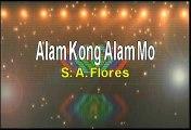 A Flores Alam Kong Alam Mo Karaoke Version