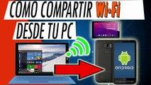 Como Compartir Internet Desde Mi Pc A Mi Celular  Convertir Mi Pc En Un Router Wifi