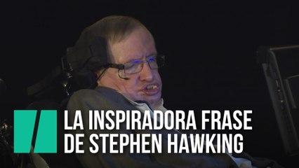 La Preciosa Frase De Stephen Hawking Con La Que Más Se Le