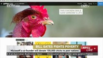 Bill Gates Fights Poverty: Microsoft's co-founder will donate 100,000 chicks to poor nations