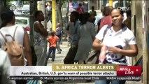 S. Africa Terror Alerts: Australian, British, U.S. gov'ts warn of possible terror attacks
