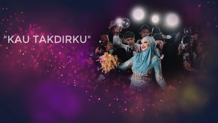 Dato' Sri Siti Nurhaliza - Kau Takdirku