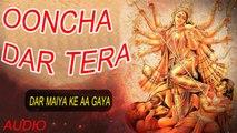Sukhvinder - Ooncha Dar Tera - Dar Maiya Ke Aa Gaya