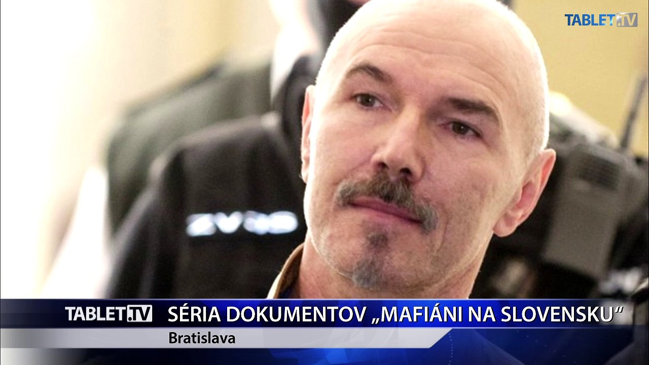 Premiéru mal prvý diel televízneho dokumentu Mafiáni na Slovensku