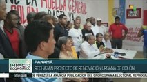 Panamá: ciudadanos de Colón rechazan proyecto de renovación urbana