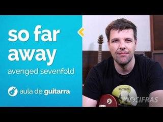 Avenged Sevenfold - So Far Away (como tocar - aula de guitarra)