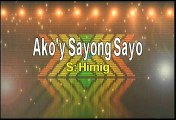Himig Ako'y Sayong Sayo Karaoke Version