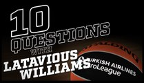 10 Questions with: Latavious Williams, Valencia Basket