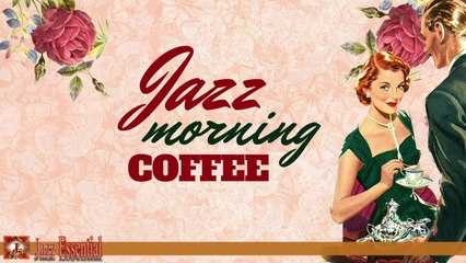 Various Artists - Coffee Jazz Morning - Uplifting & Energizing Jazz Morning Music
