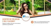 Solarium 3 saisons VS Solarium 4 saisons : Avantages