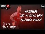 Arsenal Get A Vital Win vs Milan - AC Milan 0 - 2 Arsenal - Half Time Phone In - FanPark Live