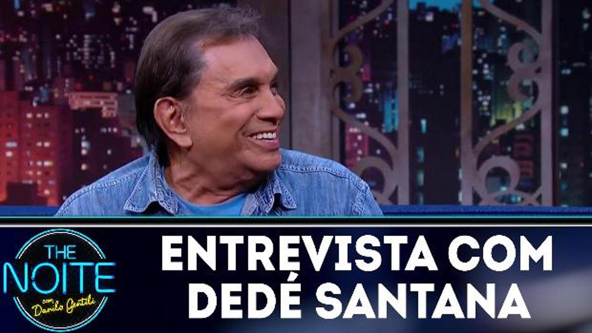 Entrevista com Dedé Santana