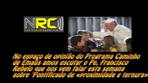 Espaço de Opinião do Programa Caminho de Emaús - Pe. Francisco Rebelo