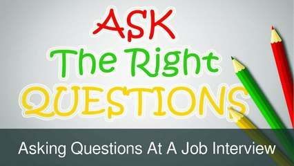 William Almonte - Questions to Ask at The End of An Interview