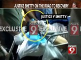 Bengaluru, justice shetty on the road to recovery-NEWS9