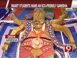 Smart students makes an eco friendly ganesha -  NEWS9