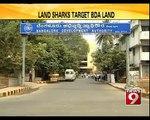 Land Sharks Target BDA land in Bengaluru - NEWS9