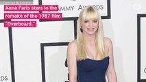 Anna Faris Explains Why She Was 'Terrified' To Remake 'Overboard'