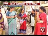 Chain Snatchers | Strike In Two Places In Bengaluru - NEWS9