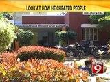 Chikkaballapura, look at how he cheated people - NEWS9