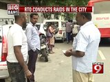 RTO conducts raids in the city - NEWS9