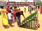 Mallaya Road, carnival for the kids of Bengaluru- NEWS9