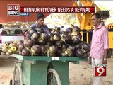 Hennur flyover needs a revival- NEWS9