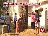 Indiranagar, trees cut to make way for hoardings- NEWS9