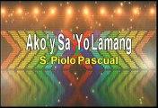 Piolo Pascual Ako'y Sayo Lamang Karaoke Version