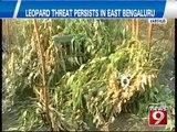 Vartur, leopard threat persists in East Bengaluru- NEWS9