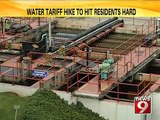 Bengaluru, water taariff hike to hit residents hard- NEWS9