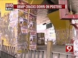 Bengaluru, BBMP cracks down on posters- NEWS9