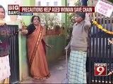 Bengaluru, precautions help aged woman save chain- NEWS9