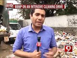 Bengaluru, BBMP on an intensive cleaning drive- NEWS9