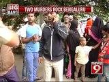 Bengaluru, two murders rock the city- NEWS9