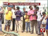 JP Nagar, unattended ditch proves disastrous- NEWS9