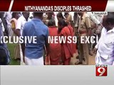 Thanjavur, Nithyananda's disciples thrashed- NEWS9