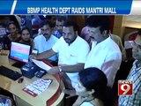 BBMP Health Dept raids Mantri Mall- NEWS9